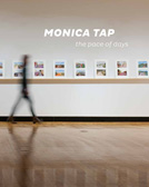 Monica Tap: the pace of days